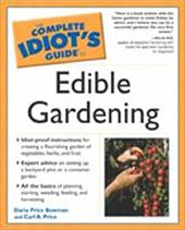 Complete Idiot's Guide to Edible Gardening: 5