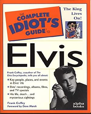 Complete Idiot's Guide to Elvis: 3