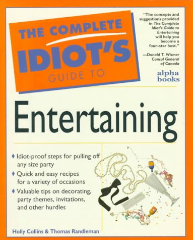 Complete Idiot's Guide to Entertaining: 3