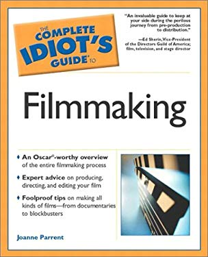 Complete Idiot's Guide to Film Making: 3