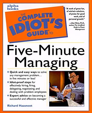 Complete Idiot's Guide to Five Minute Managing: 3