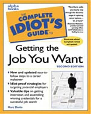 Complete Idiot's Guide to Getting the Job You Want