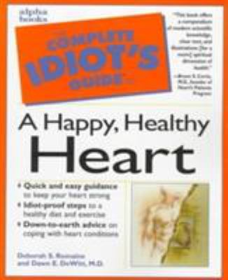 Complete Idiot's Guide to Happy Healthy Heart: 3