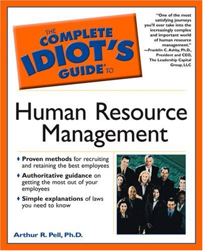 Complete Idiot's Guide to Human Resource Management