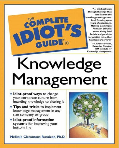 Complete Idiot's Guide to Knowledge Management 9780028641775