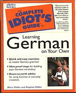 Complete Idiot's Guide to Learn German Yr Own