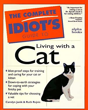 Complete Idiot's Guide to Living with Cat: 3