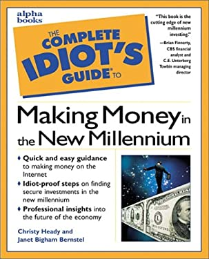 Complete Idiot's Guide to Making Money in the New Millennium