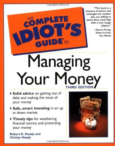 Complete Idiot's Guide to Managing Your Money