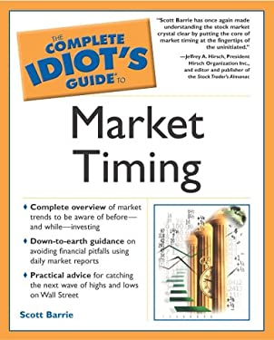Complete Idiot's Guide to Market Timing: 6 9780028644981