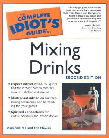 Complete Idiot's Guide to Mixing Drinks, 2e: 5