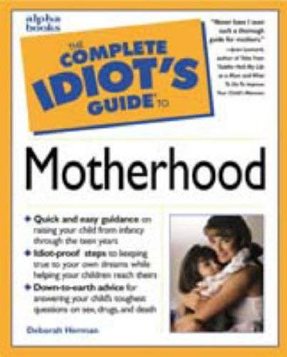 Complete Idiot's Guide to Motherhood: 3