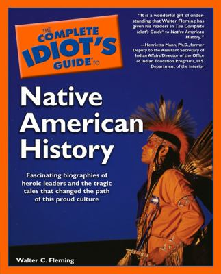 Complete Idiot's Guide to Native American History 9780028644691