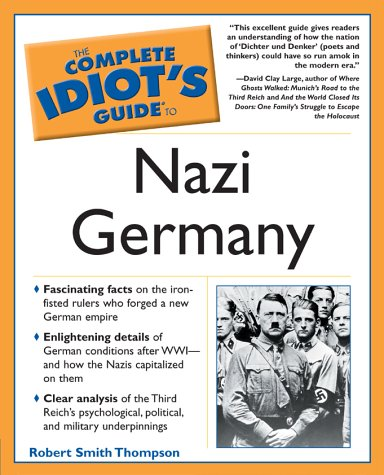 Complete Idiot's Guide to Nazi Germany: 6