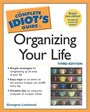 Complete Idiot's Guide to Organizing Your Life, 3e: 5 9780028643182