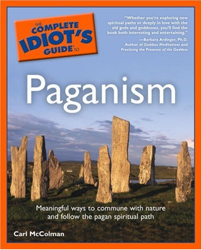 Complete Idiot's Guide to Paganism 9780028642666