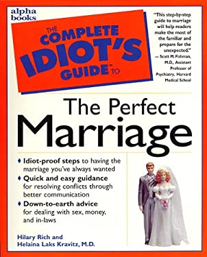 Complete Idiot's Guide to Perfect Marriage