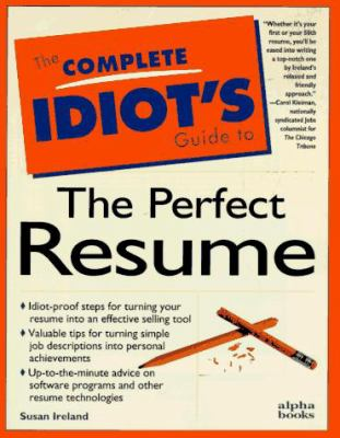 Complete Idiot's Guide to Perfect Resume