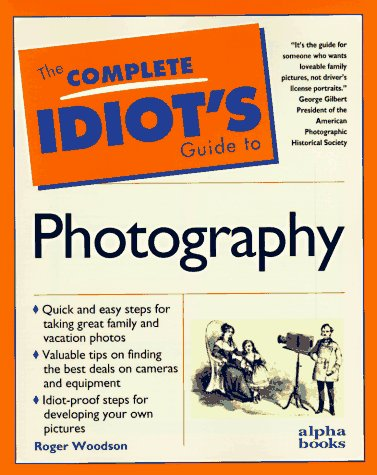 Complete Idiot's Guide to Photography: 3
