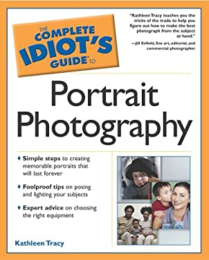 Complete Idiot's Guide to Portrait Photography: 6