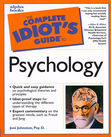 Complete Idiot's Guide to Psychology