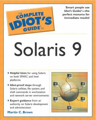 Complete Idiot's Guide to Solaris 9: 5 9780028643564