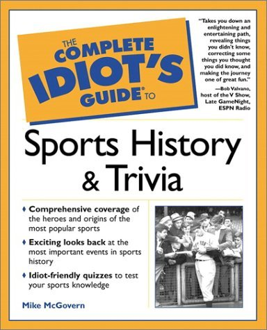 Complete Idiot's Guide to Sports History and Trivia: 4