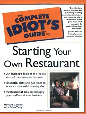 Complete Idiot's Guide to Starting a Restaurant