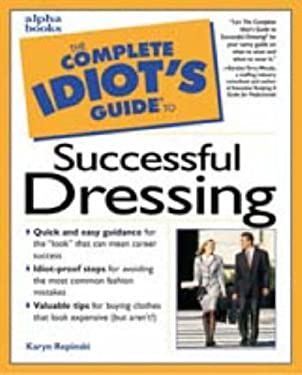 Complete Idiot's Guide to Successful Dressing