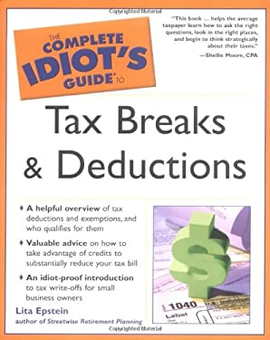 Complete Idiot's Guide to Tax Breaks and Deductions: 4