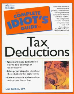 Complete Idiot's Guide to Tax Deductions: 3