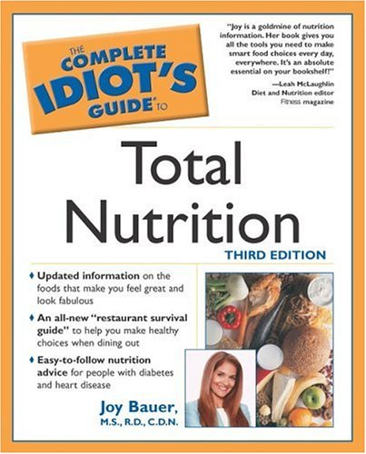 Complete Idiot's Guide to Total Nutrition, 3e: 5