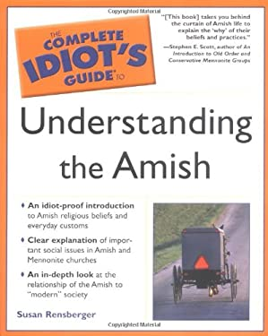 Complete Idiot's Guide to Understanding the Amish: 5 9780028644707