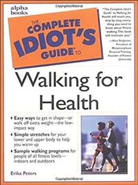 Complete Idiot's Guide to Walking for Health