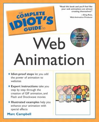 Complete Idiot's Guide to Web Animation: 4