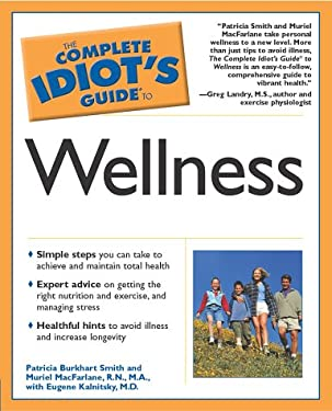 Complete Idiot's Guide to Wellness: 4