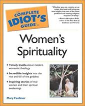 Complete Idiot's Guide to Women's Spirituality: 4