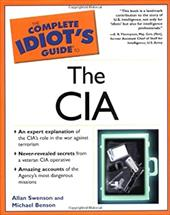 Complete Idiot's Guide to the CIA: 5
