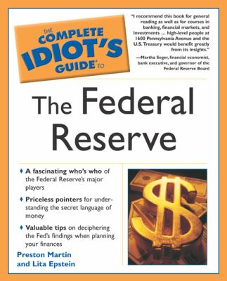 Complete Idiot's Guide to the Federal Reserve 9780028643236