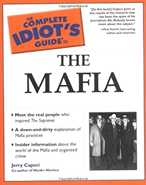 Complete Idiot's Guide to the Mafia: 5