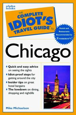Complete Idiot's Travel Guide to Chicago