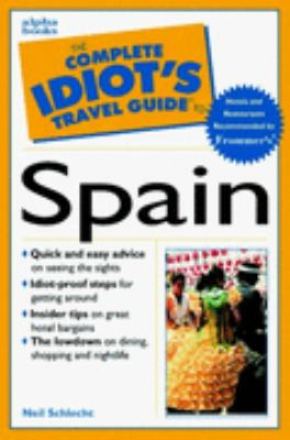 Complete Idiot's Travel Guide to Spain
