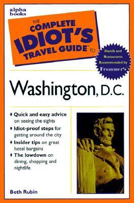Complete Idiot's Travel Guide to Washington D.C.
