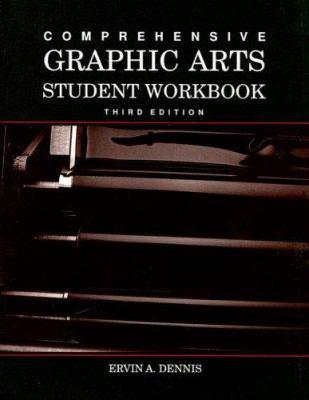 Comprehensive Graphic Arts Student Workbook