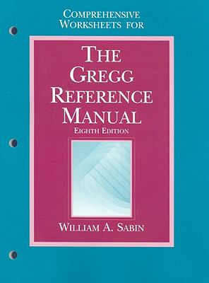 Comprehensive Worksheets for the Gregg Reference Manual