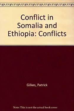 Conflict in Somalia and Ethiopia