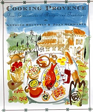 Cooking Provence: Four Generations of Traditions and Recipes