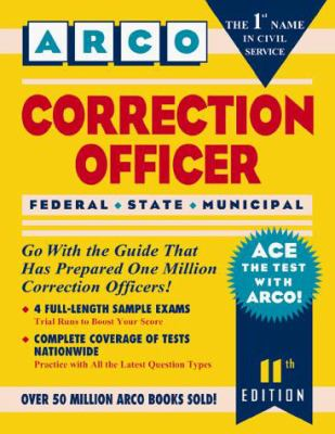 Correction Officer: Federal, State, Municipal