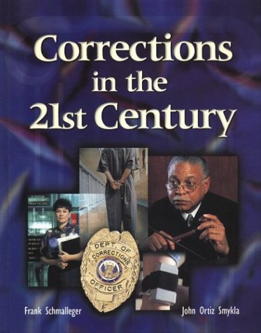 Corrections in the 21st Century with Student Tutorial CD-ROM (Glencoe)