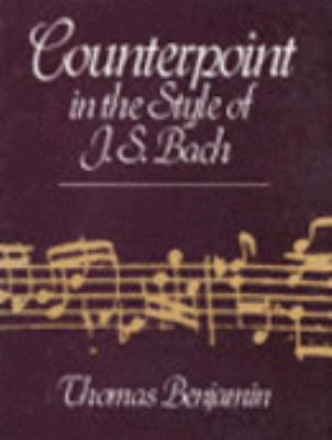 Counterpoint in the Style of J. S. Bach